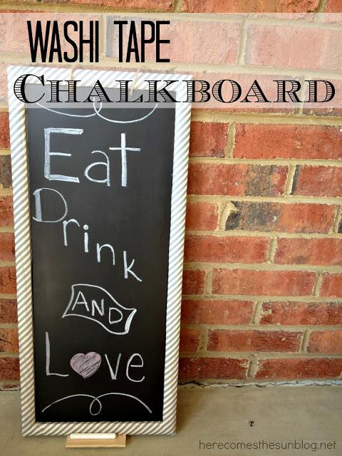 Here Comes the Sun: Washi Tape Chalkboard