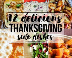 12 Delicious Thanksgiving Side Dishes