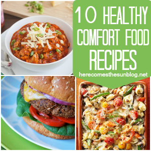 10 Healthy Comfort Food Recipes