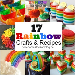 17 Rainbow Crafts and Recipes