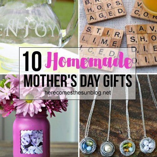 homemade gifts for mom 10 s day gift ideas here comes the sun 28417
