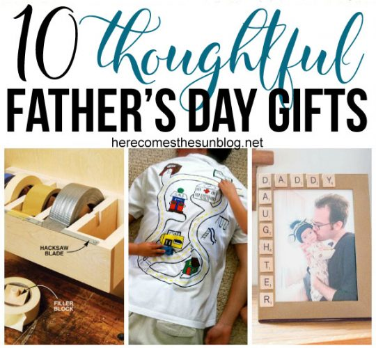 Father 39 s day archives here comes the sun for Thoughtful gifts for dad from daughter