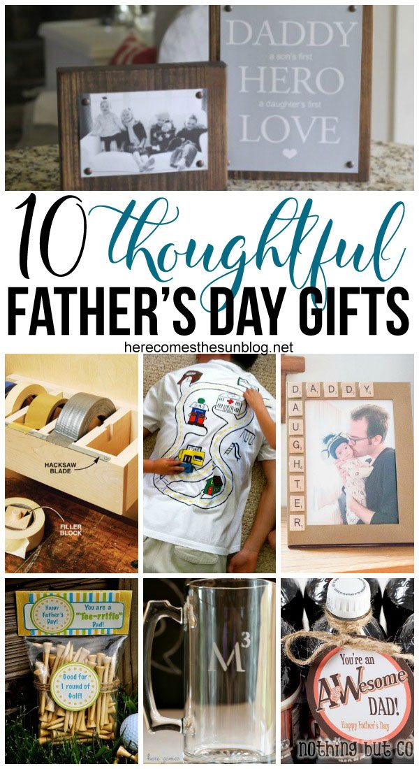 10 thoughtful father 39 s day gift ideas here comes the sun for Thoughtful gifts for dad from daughter