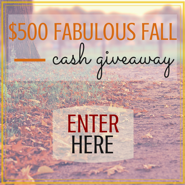 $500 Fabulous Fall Cash Giveaway! Open until October 14!