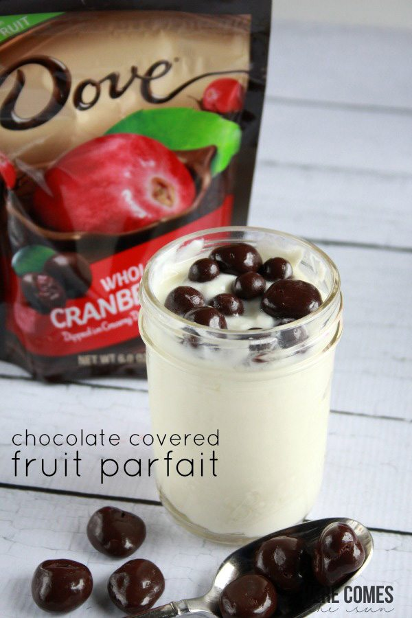 Delicious chocolate covered fruit parfait! #LoveDoveFruits #ad