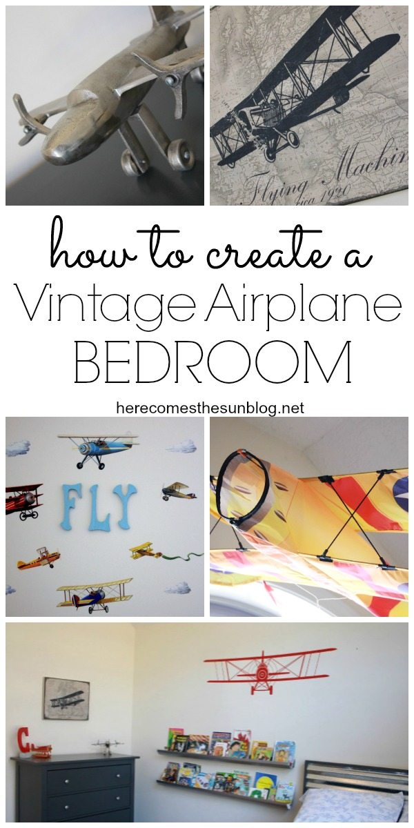 Tips and ideas on how to create an amazing Vintage Airplane Bedroom!