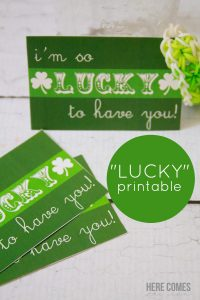 """""""Lucky to Have You"""" Printable"""