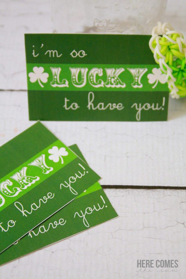 """Lucky to Have You"" free printable!"