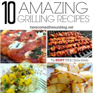 10 Amazing Grilling Recipes that you MUST try this Summer