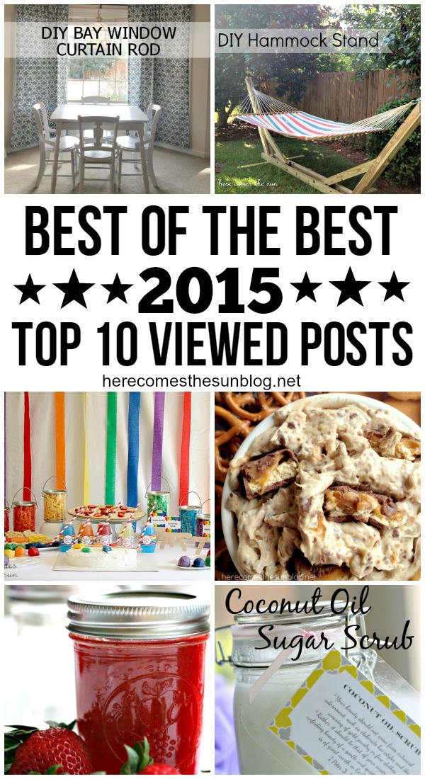 Best of the Best! Top 10 Most Viewed Posts of 2015 at herecomesthesunblog.net