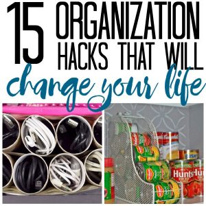 15 Organization Hacks That Will Change Your Life