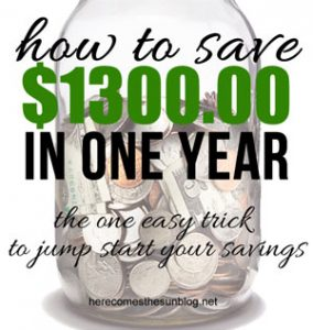 How to Save Money: $1300 in One Year