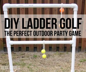 DIY Ladder Golf: The Perfect Outdoor Party Game