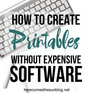 Learn how to create printables WITHOUT expensive software with this tutorial from herecomesthesunblog.net