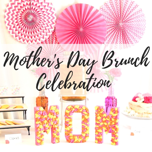 mothers day brunch party