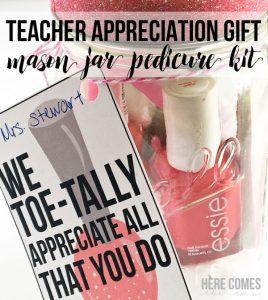 Teacher Appreciation Gift: Mason Jar Pedicure Kit