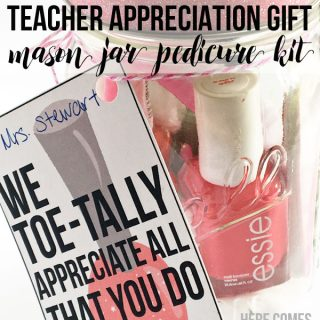 This mason jar pedicure kit is the perfect teacher appreciation gift!