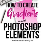 Learn to create gradients with Photoshop Elements with this easy step by step tutorial.