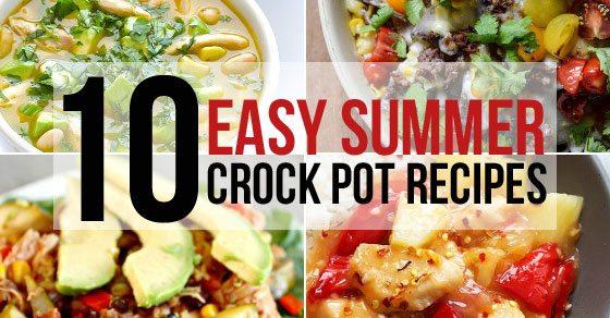 10 Summer Crock Pot Recipes