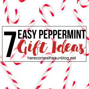 7 Easy Gift Ideas for the Peppermint Lover