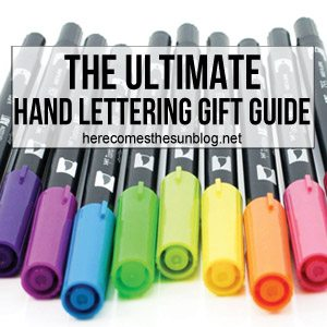 The Ultimate Hand Lettering Gift Guide
