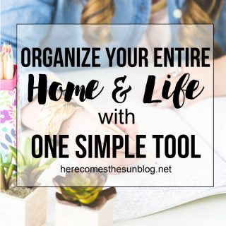 Organize Your Entire Home and Life with One Simple Tool