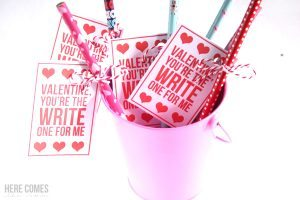 "Pencil Valentines -""You're the Write One For Me"""