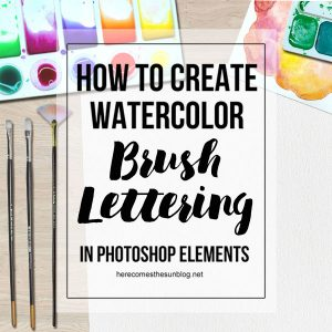 How to Create Watercolor Brush Lettering with Photoshop Elements