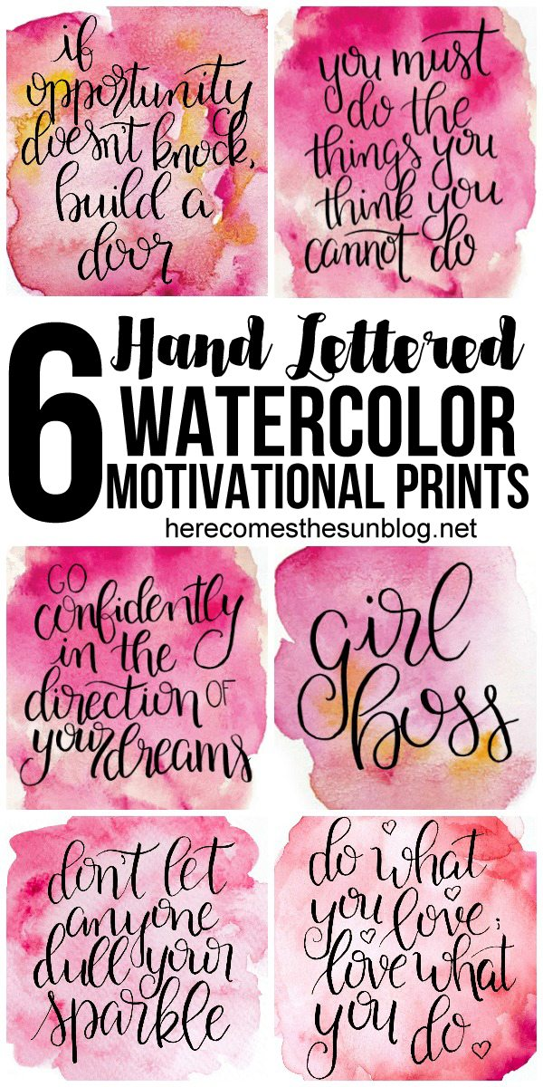These hand lettered watercolor motivational prints are perfect to display in an office or in a girls room.