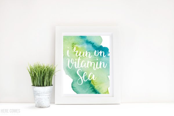 This beautiful hand lettered watercolor vitamin sea print is perfect for those who love the ocean. Click to download your free print.