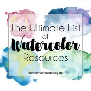 The Ultimate List of Watercolor Resources