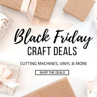 Black Friday Craft Deals 2018