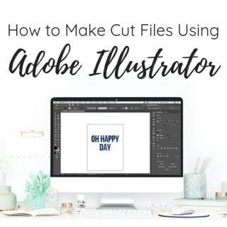 How to Make Cut Files using Illustrator