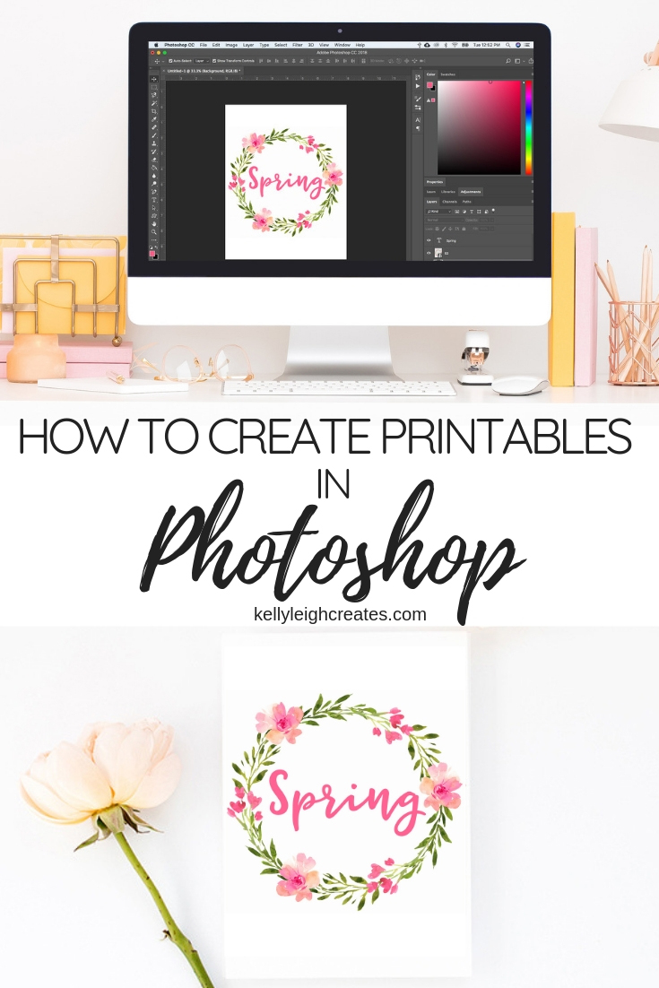 How to Create Printables in Photoshop | Kelly Leigh Creates