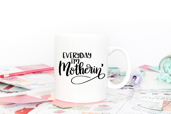 funny mom quote cut file on mug