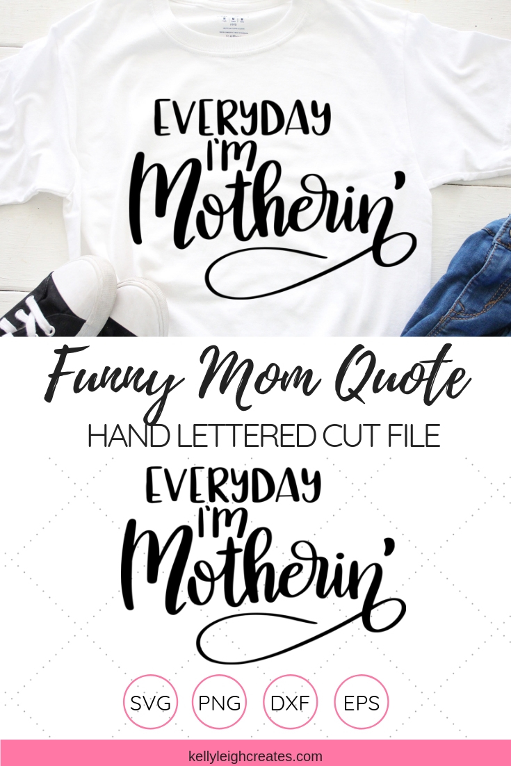 funny mom quote cut file