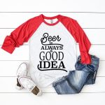 beer quotes cut files on shirt