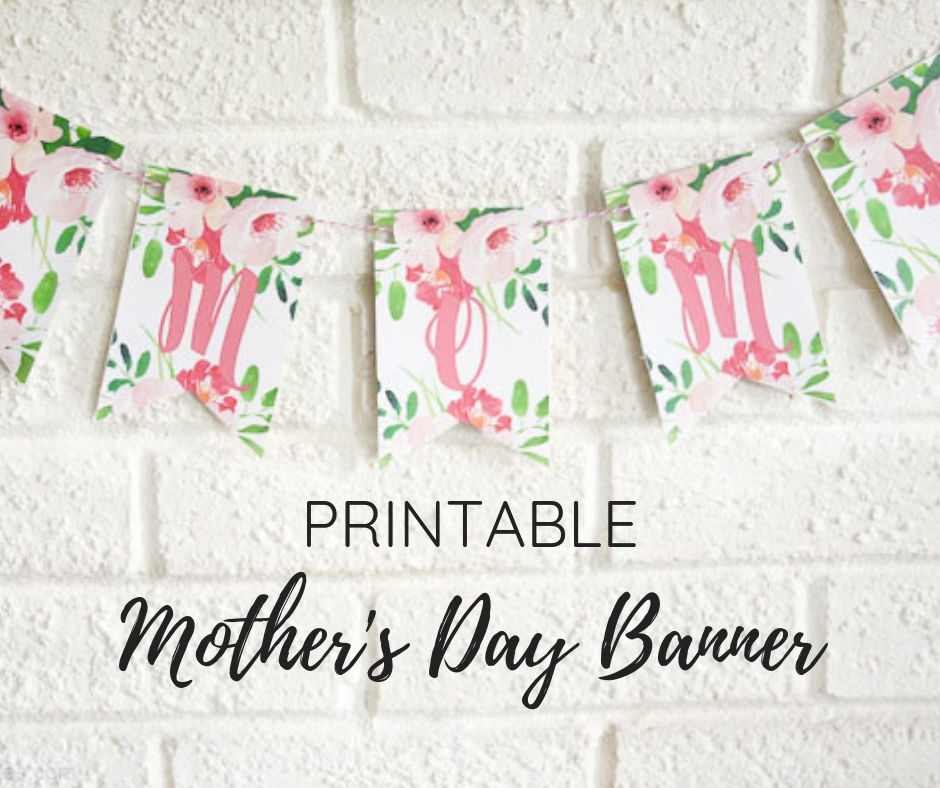 picture regarding Printable Mothers Day Pictures named Printable Moms Working day Banner Kelly Leigh Results in