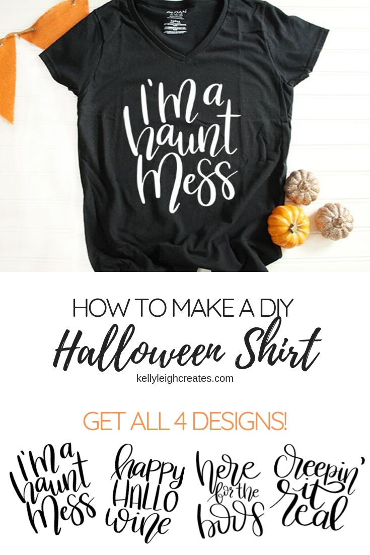 Diy Halloween Shirt Quot I M A Haunt Mess Quot Kelly Leigh Creates