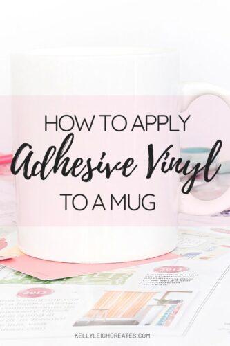 apply adhesive vinyl to a mug
