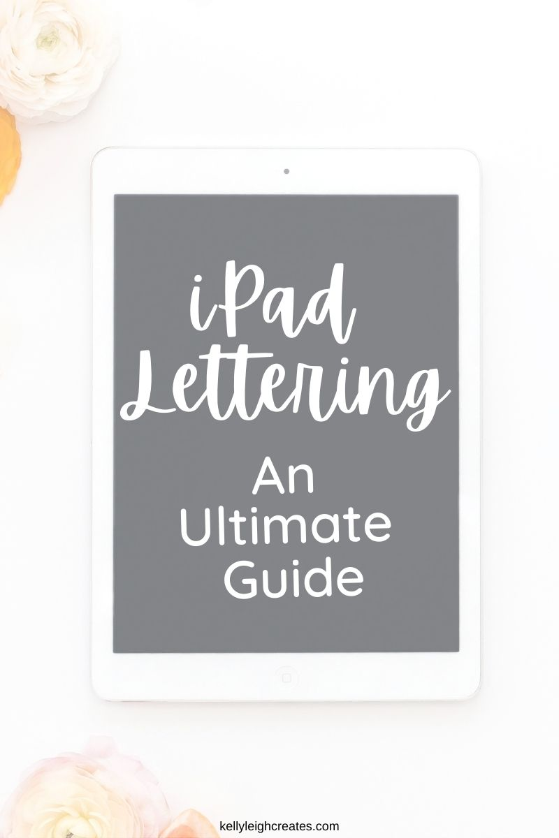 ipad lettering ultimate guide